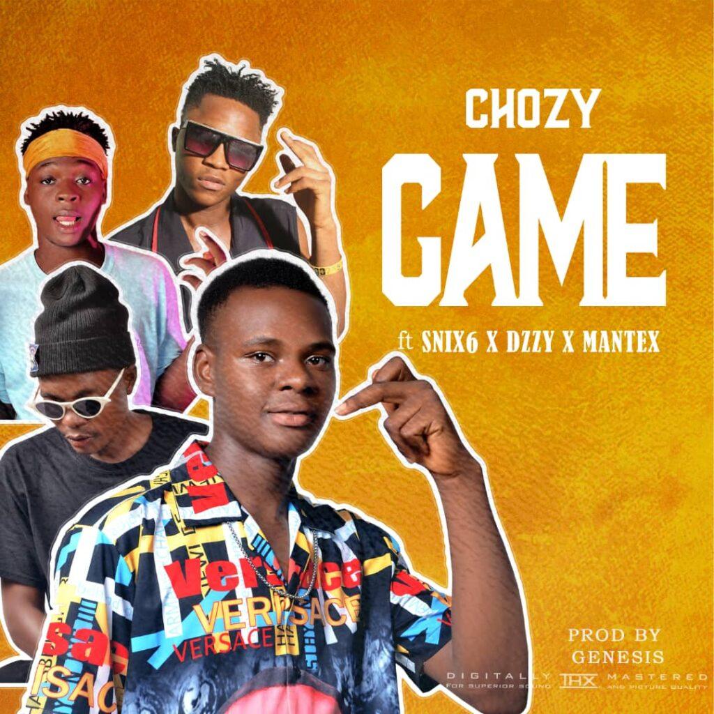 Music: Chozy ft Snix6 x Dzzy x Mantex – Game